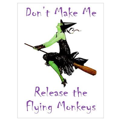Release the Flying Monkeys Wall Art Poster