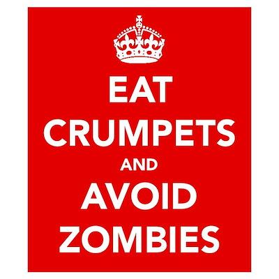 Eat Crumpets.... Wall Art Poster