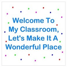 Welcome To My Classroom Wall Art Poster