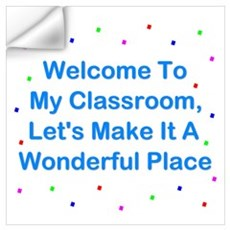 Welcome To My Classroom Wall Art Wall Decal