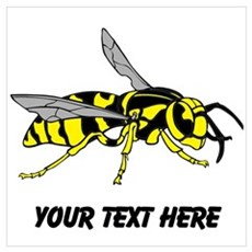 Wasp, with Custom Text. Wall Art Poster
