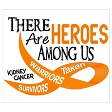 Heroes Among Us KIDNEY CANCER Wall Art Poster