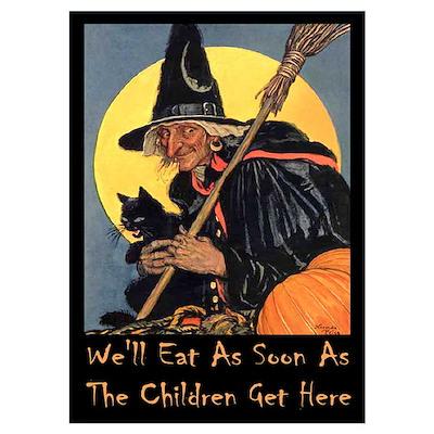 We'll Eat When the Kids Get H Wall Art Poster