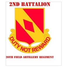 DUI - 2nd Bn - 20th FA Regt with Text Mini Poster Poster