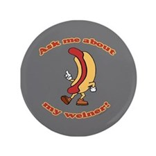 "Ask Me Weiner 3.5"" Button"