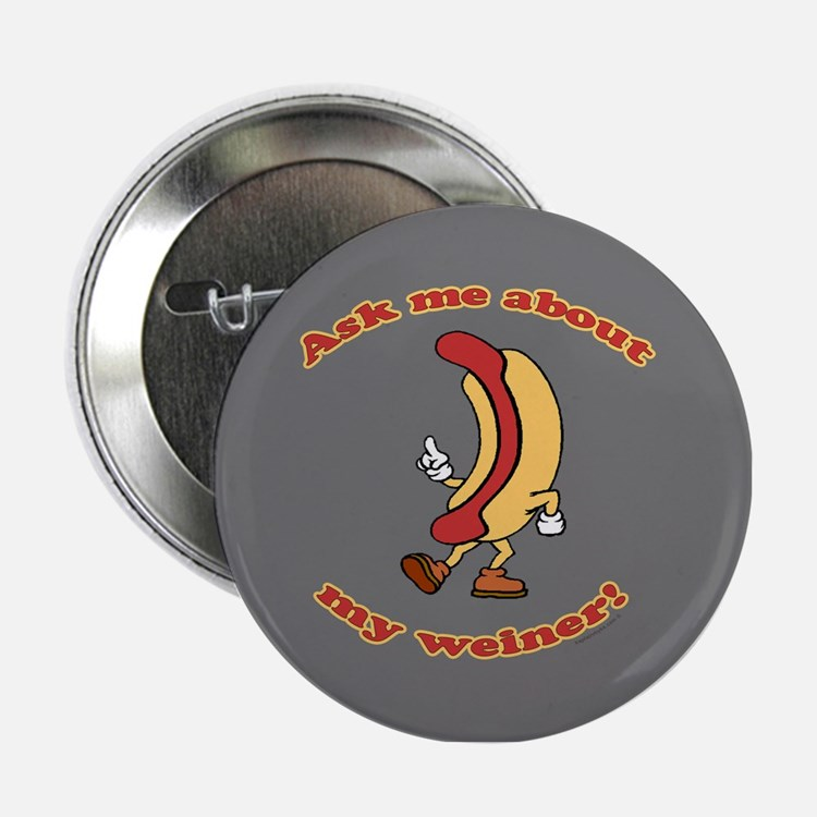 "Ask Me Weiner 2.25"" Button"