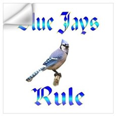 Blue Jays Rule Wall Art Wall Decal
