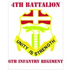 DUI - 4th Bn - 6th Infantry Regt with Text Mini Po Poster