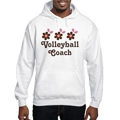 Volleyball Coach Flower Gift Hoodie