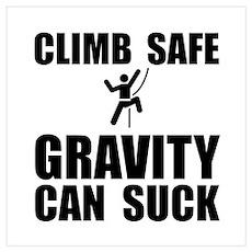 Climb Safe Wall Art Poster