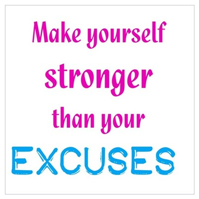 Stronger Than Excuses Wall Art Canvas Art