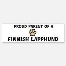 Proud Parent: Finnish Lapphun Bumper Bumper Bumper Sticker
