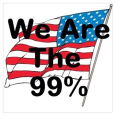 We Are The 99% Wall Art Poster