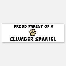 Proud Parent: Clumber Spaniel Bumper Bumper Bumper Sticker
