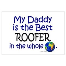 Best Roofer In The World (Daddy) Wall Art Canvas Art