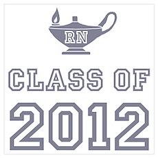 Class Of 2012 RN Wall Art Poster