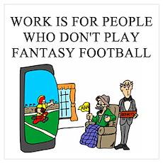 fantasy football fun gifts t- Wall Art Poster