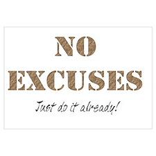 No Excuses Wall Art