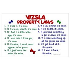 Vizsla Property Laws 2 Wall Art Poster