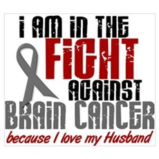 In The Fight HUSBAND Brain Cancer Wall Art Poster