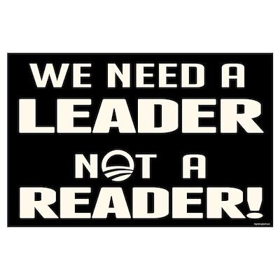 Leader Not Reader Wall Art Poster