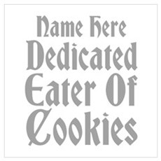 Custom Name. Cookie Slogan. Wall Art Poster