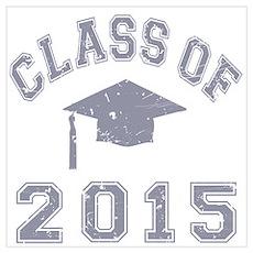 Class Of 2015 Graduation Wall Art Poster