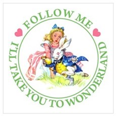 ALICE - FOLLOW ME Wall Art Poster