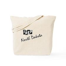 I rep North Dakota Tote Bag