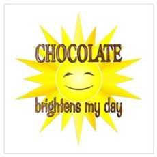 Chocolate Brightens Wall Art Poster