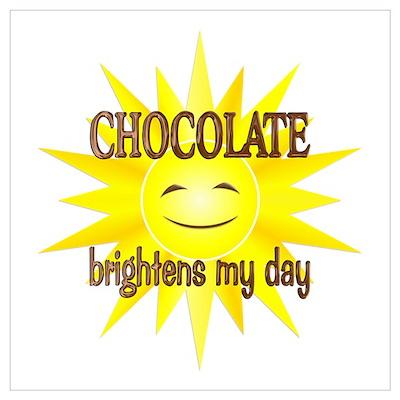 Chocolate Brightens Wall Art Poster
