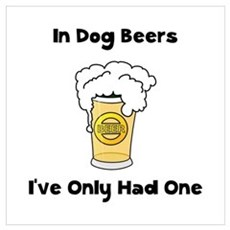 Dog Beers Wall Art Poster
