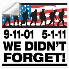 We Didn't Forget 9-11-01 Wall Art Wall Decal