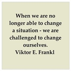Viktor Frankl quote Wall Art Poster