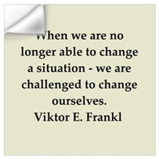 Viktor Frankl quote Wall Art Wall Decal