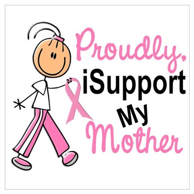 I Support My Mother 1 (SFT BC) Wall Art Poster
