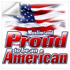 Muslim and Proud to be an American Wall Art Wall Decal