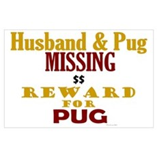 Husband & Pug Missing Wall Art Poster