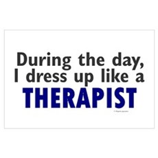 Dress Up Like A Therapist Wall Art Poster