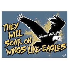 Soar on Wings like Eagles Wall Art Poster