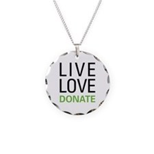 Live Love Donate Necklace