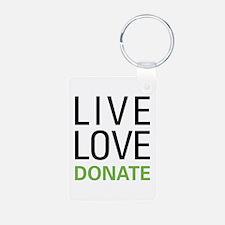 Live Love Donate Keychains