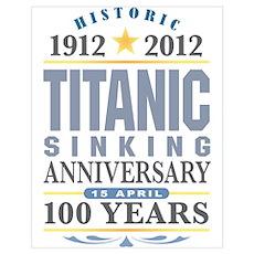 Titanic Sinking Anniversary Wall Art Poster
