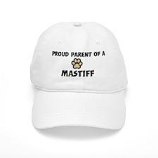 Proud Parent: Mastiff Baseball Cap