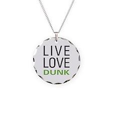 Live Love Dunk Necklace