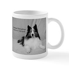 Shetland Sheepdogs Rock my Universe Mug