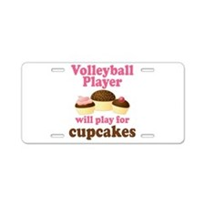 Volleyball Play For Cupcakes Aluminum License Plat