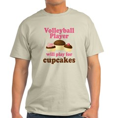 Volleyball Play For Cupcakes T-Shirt