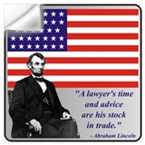 A lawyer's time and advice are his stock in trade Wall Decals