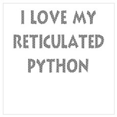 Luv My Reticulated Python (Wh Wall Art Framed Print